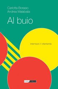 Copertina Al buio di Andrea Malabaila e Carlotta Borasio